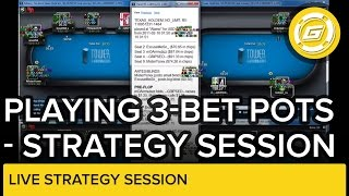 Playing 3-Bet Pots in No Limit Hold'em | Live Strategy Session