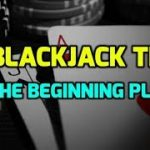 10 Blackjack Tips for the Beginning Player