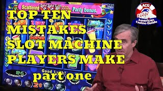"Top 10 Mistakes Slot Machine Players Make with Mike ""Wizard of Odds"" Shackleford – part one"