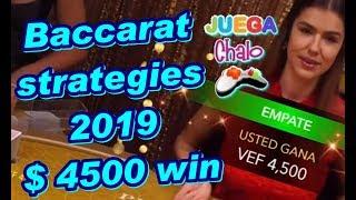 Baccarat strategies 2019 $4500 win