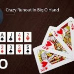 Poker Strategy: Crazy Runout In Big O Hand