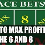 Craps Betting Strategy make more money betting 6 and 8