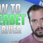 How to Overbet the River Like a High Stakes Poker Pro