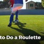 Soccer Skills: The Roulette Turn | Football