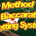 Method Baccarat Betting System