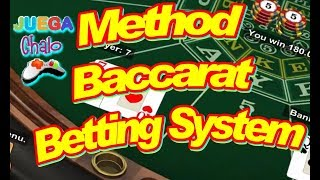 Method Baccarat Betting System