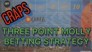 3-POINT MOLLY CRAPS STRATEGY