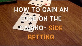 How To Beat The Casino Using Side Bets in Blackjack- Lucky Lucky