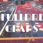 Best Craps Betting Strategy- large bankroll required
