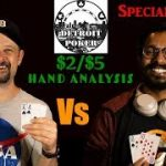 2/5 HH from TWO players! Fellow $2/$5 player as a special guest! Detroit Poker Vlog #41!