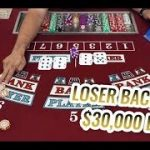$30,000 Buy-In LOSER BACCARAT   Casino Baccarat Let's Play #2