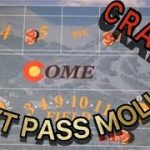 CRAPS DON'T PASS MOLLY
