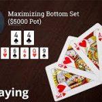 Poker Strategy: Maximizing Bottom Set ($5000 Pot)