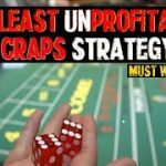 The LEAST UNPROFITABLE Craps Strategy – Live Online Craps Play & Strategy Session