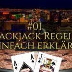 21 Schritte zum Blackjack-Winner – #01: Blackjack Regeln einfach erklärt