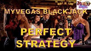 Perfect MyVegas Blackjack Strategy