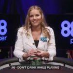 Jessica Dawley –  888poker Pro Tips – Poker Don'ts