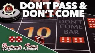 Don't Pass and Don't Come – How to Play Craps Pt. 10