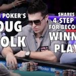 Upswing Poker: Doug Polk's Four-Step Plan For Becoming A Winning Poker Player
