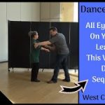 Learning This Dance Move Will Set Yourself Apart From Everyone – West Coast Swing – Elbow Catch 2.0
