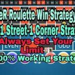 Best Roulette Winning Strategy 2019 Working   | 4 Spilt 1 Street 1 Corner Betting Strategy  | #1