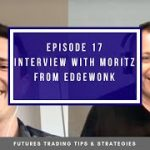 Interview with Moritz Czubatinski | Poker Player Turned Trader – Episode #17
