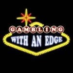 Gambling With an Edge – guest Don Schlesinger author of Blackjack Attack