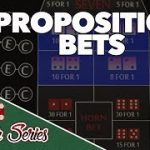 Proposition Bets – How to Play Craps Pt. 12