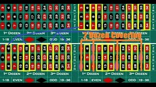 """Roulette strategy with """"Street Bets"""" played as """"Dozen"""" on betting system."""