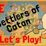 Neonate Plays Catan Live!