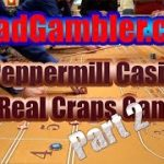 Real Craps Game at Peppermill Casino in Reno, Nevada, Part 2 of 2