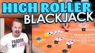 HIGH ROLLER Blackjack session