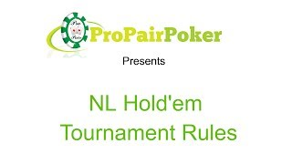 No Limit Holdem Tournament Rules