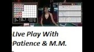 Baccarat Chi Winning Strategies with M/M.   LIve Play …7/24/19