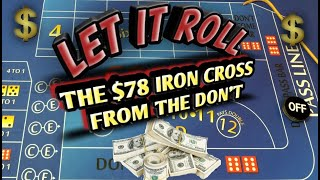 Craps Betting Strategy – $78 Iron Cross from the Don't