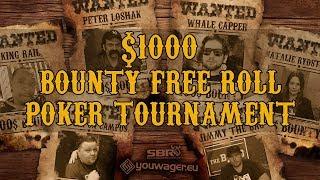 SBR & Youwager's $1000 Bounty Free Roll Poker Tournament   Live Stream! I