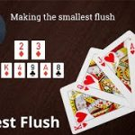 Poker Strategy: Making a Small Flush