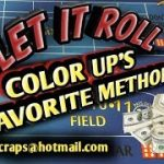 Craps Betting Strategy – COLOR UP'S FAVORITE STRATEGY