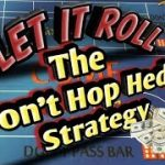 Craps Betting Strategy – The Don't Hop Hedge