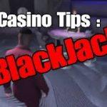 GTA CASINO TIPS : BLACKJACK
