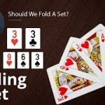 Poker Strategy: Should We Fold A Set?
