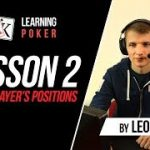 LEARNING POKER | Lesson 2 – Poker Positions