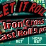 Craps Betting Strategy – Iron Cross with 5 roll press