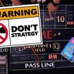 Don't try this Strategy, unless you want to win – Craps Betting Strategy