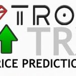 TRON TRX PRICE PREDICTION  | TRON TRX PRICE REVIEW  #TRON NEWS TODAY #TRON  3 MARCH 2019