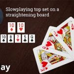 Poker Strategy: Slowplaying