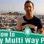 Multi Way Pots Poker Strategy