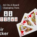 Poker Strategy: AQ On A Board Changing Turn