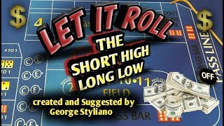 Craps Betting Strategy – Short High Long Low – HIGH ROLLER  ADVANCED PLAYER STRATEGY