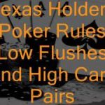 How To Learn The Texas Holdem Poker Rules On Flushes Instantly Without Risking Incorrect Information